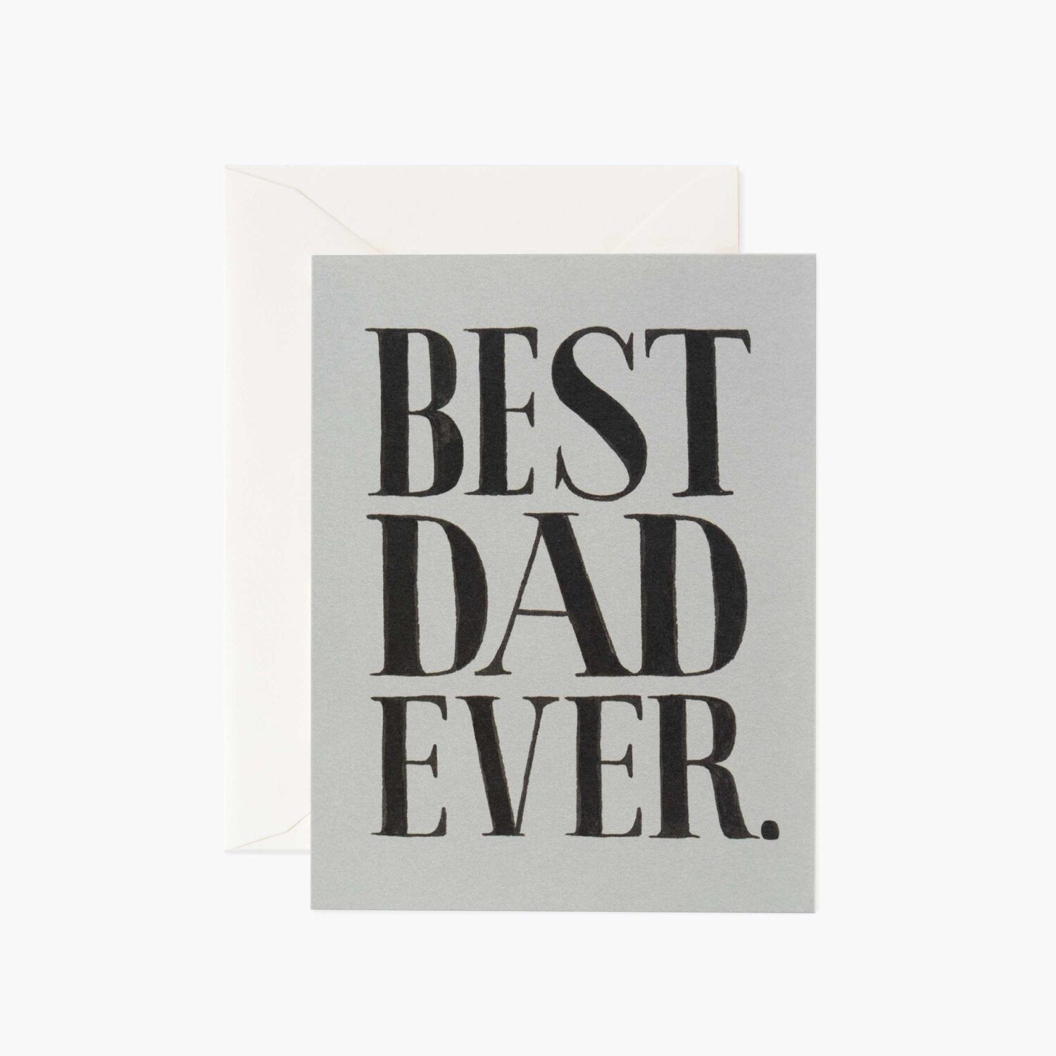"Rifle Paper Co. ""Best Dad Ever"" Greeting Card"