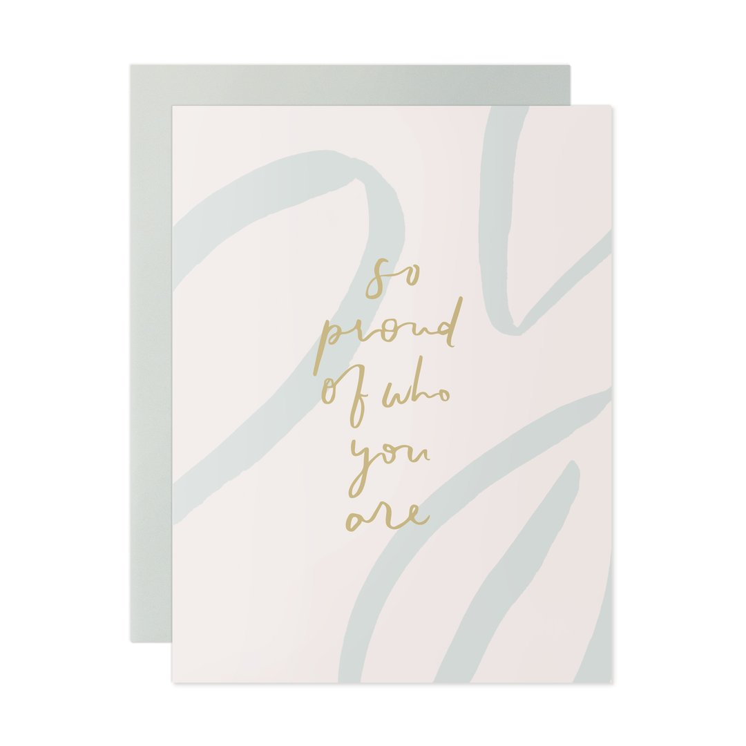 So Proud Of Who You Are Card