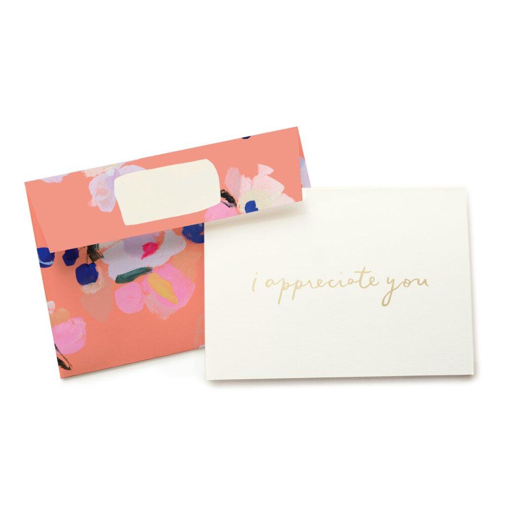 Blooms I Appreciate You Card